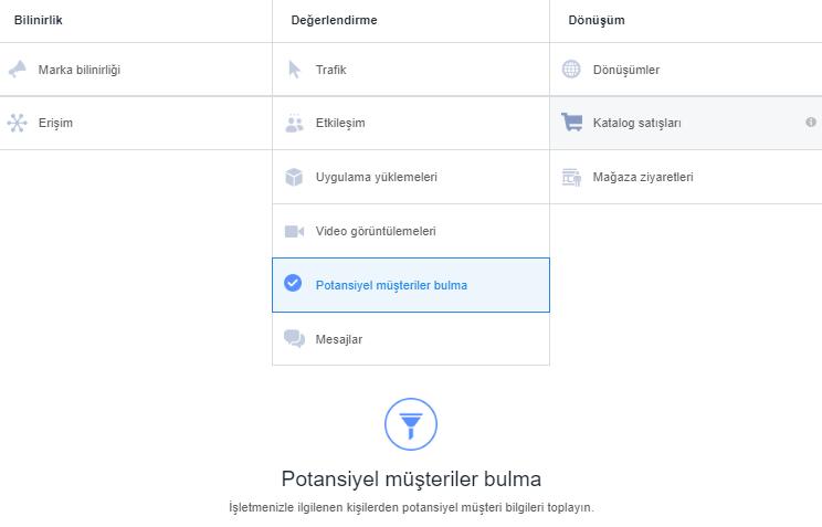 Potansiyel Müşteri Bulma Reklamları - Facebook Reklam Verme Amacı Seçme