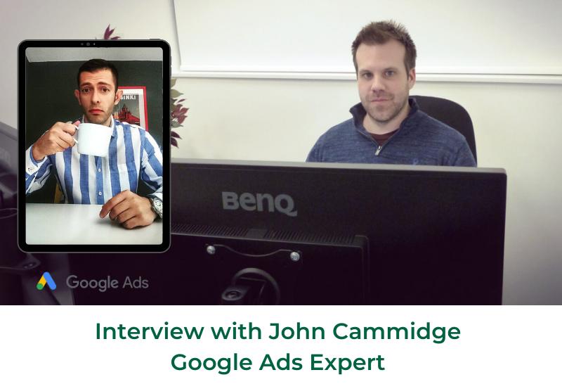 Interview with John Cammidge - google adwords expert
